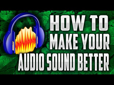 How to Make Your Audio Sound Better with Audacity! - Tutorial