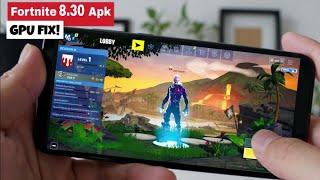 Fortnite Season 8 v8.30 Upadate APK Mod For All Devices - Fortnite Android GPU Fix