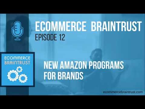 Season 1 | Episode 12 - New Amazon Programs for Brands