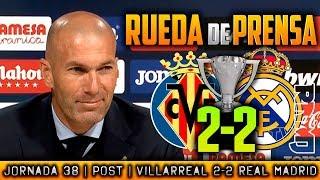 Villarreal 2-2 Real Madrid Rueda de prensa de Zidane (19/05/2018) | POST LIGA JORNADA 38