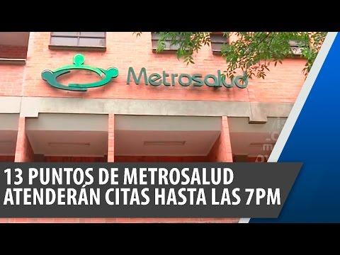13 puntos de Metrosalud atenderán citas hasta las 7 de la noche
