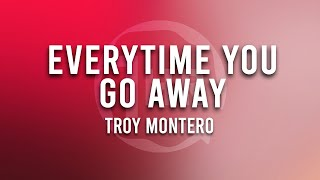 Troy Montero - Everytime You Go Away (1 Hour Loop Music)