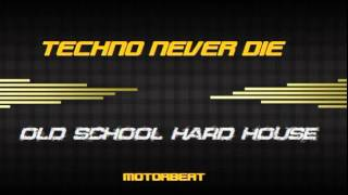 OLD TECHNO HARD HOUSE DONT STOP