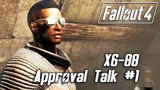 Fallout 4 - X6-88 - Approval Talk #1