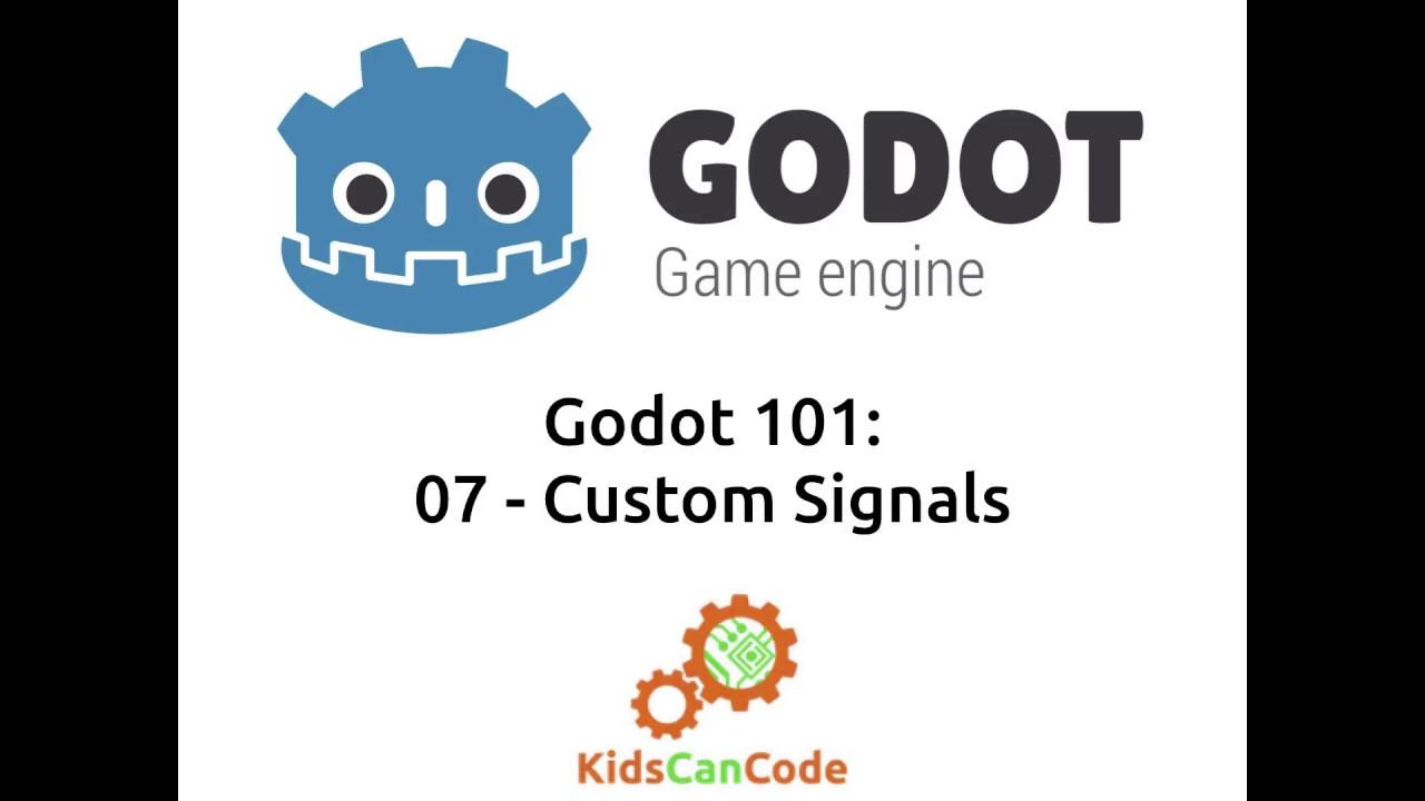 Godot 101 - Part 7: Using Signals