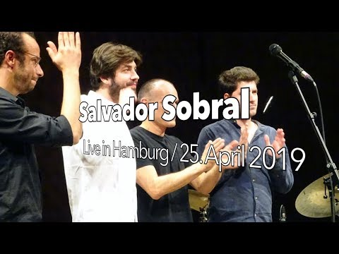 Salvador Sobral / Live in Hamburg 2019 / Elbphilharmonie / Amar Pelos Dois