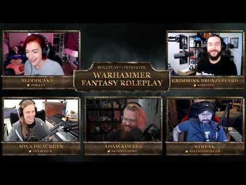 RollPlay One Shots: Warhammer Fantasy Roleplay (Part 1)