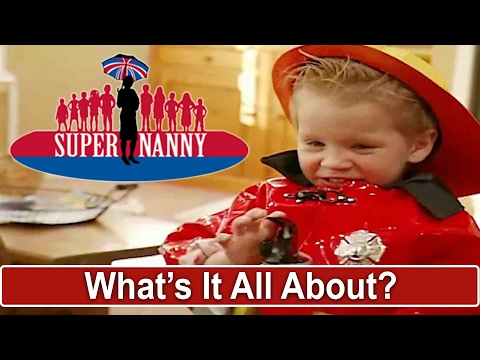 What's It All About? | Supernanny