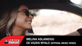 Μελίνα Ασλανίδου - Δε Βάζεις Μυαλό - Official Music Video