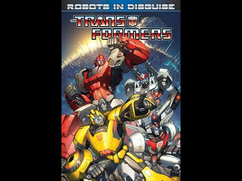 Transformers: Robots In Disguise Vol.1 (Comic Review)