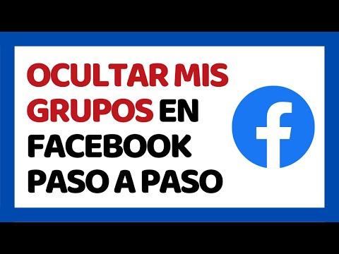 C�mo Ocultar mis Grupos en Facebook 2019