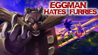 EGGMAN HATES FURRIES - A SONIC BOSS RUSH GAME!?!