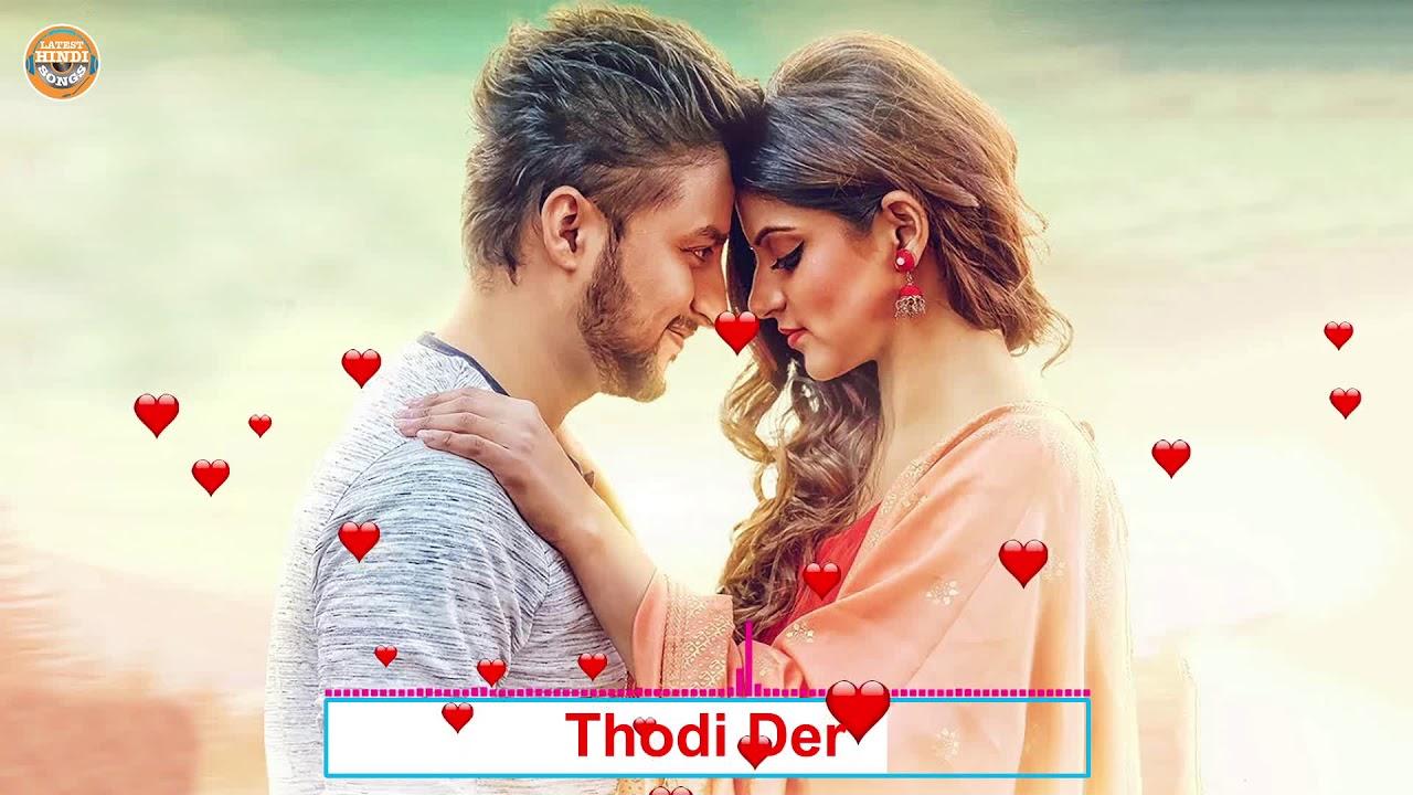 ROMANTIC HINDI LOVE SONGS 2018 - Latest Bollywood Songs 2018 - Latest Hindi Heart Touching