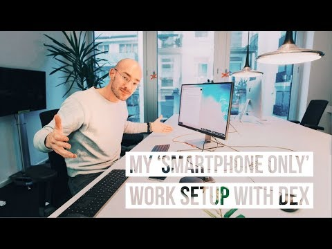 How my 'SMARTPHONE ONLY' setup with Samsung DeX & G Suite works