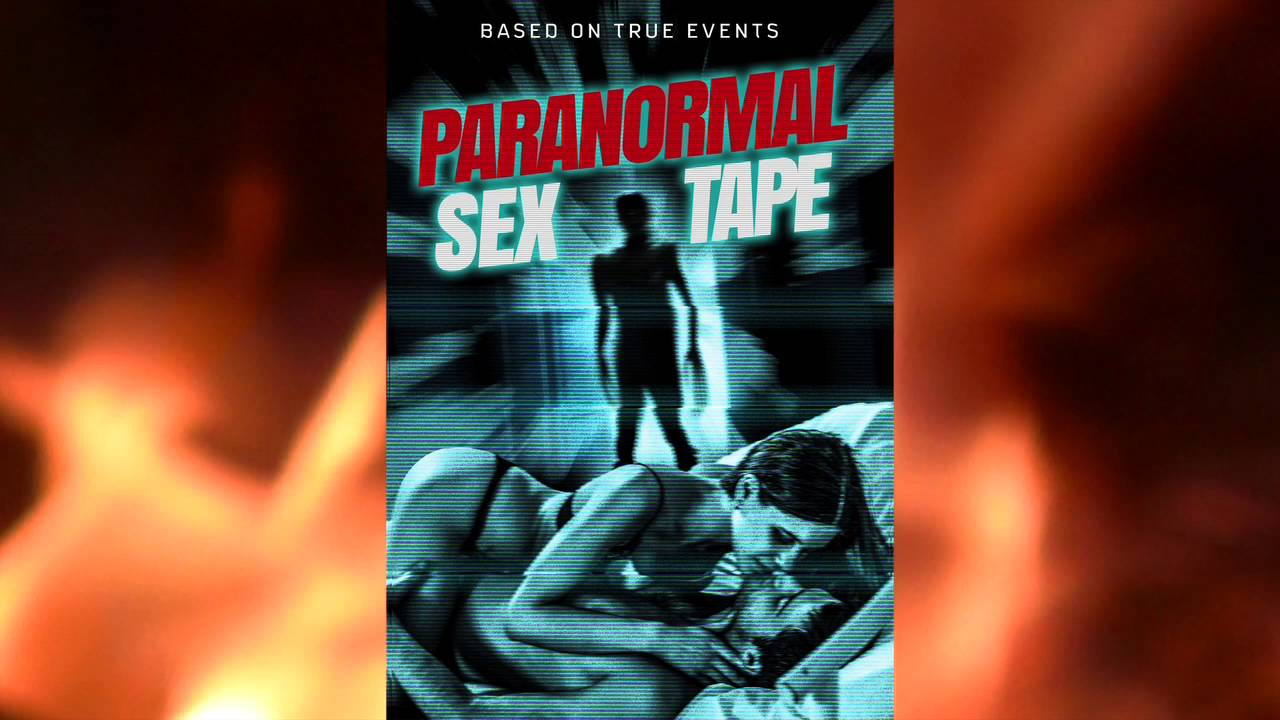 paranormal sex tape online