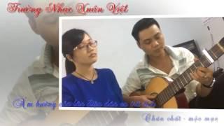 Sao út nỡ vội lấy chồng! Guitar Trường nhạc XUÂN VIỆT