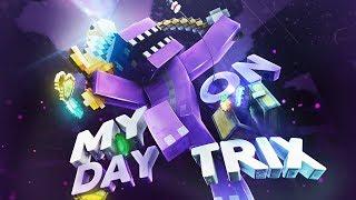"""AMAZING""   My Day on Trix #9 [200 Likes? ❤]"
