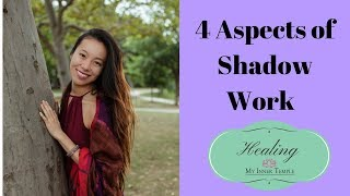 4 Aspects of Shadow Work
