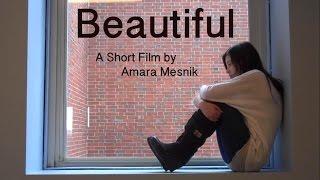 Beautiful - A Short Film