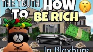 ROBLOX | 7 FAST WAYS TO GET RICH IN BLOXBURG!!!
