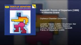 Gandolfi: Points of Departure (1988) - IV Ritorno Grave