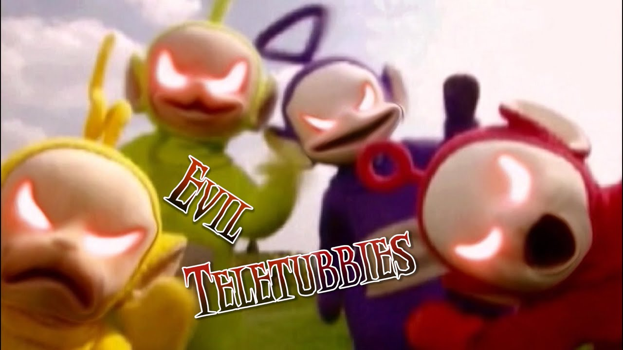 why teletubbies are evil The teletubbies do a little hardcore dancing for us music by despised icon, song:  a fractured hand wwwanemptyguncom.