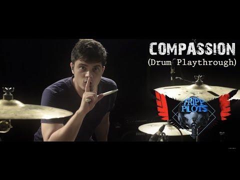 Nachiket :- Tripp Pilots - Compassion (Drum Playthrough)