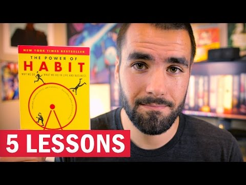 "5 Lessons From ""The Power Of Habit"" By Charles Duhigg"