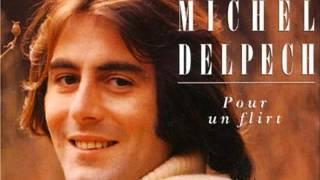 Michel Delpech ( Pour un flirt  / Tyros 5 )