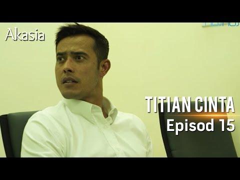 HIGHLIGHT: Episod 15 | Titian Cinta