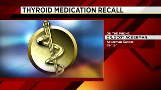 FDA recalling two thyroid medications