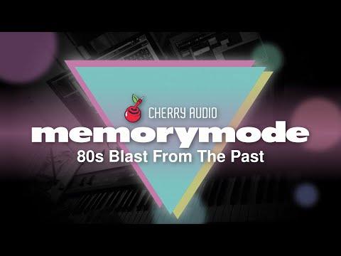 Memorymode - 80s Blast From The Past | Cherry Audio