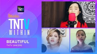 TNTV Within: Beautiful - TNTV Singers