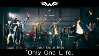 WATWING 'Only One Life' Official Music Video