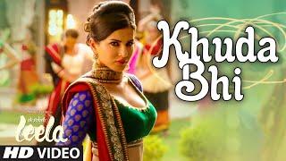 'Khuda Bhi' Video Song | Sunny Leone | Mohit Chauhan | Ek Paheli Leela