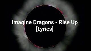 Imagine Dragons Rise Up Lyrics.mp3