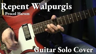 Procol Harum Repent Walpurgis Guitar Solo Cover