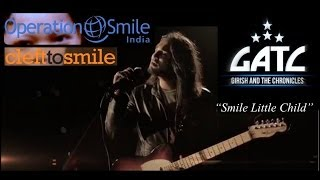 G A T C | SMILE LITTLE CHILD | GIRISH AND THE CHRONICLES | NEW ALBUM