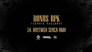 Bonus RPK - ARYTMIA SERCA RMX ft. Szpaku, ATR MF // Prod. Young Veteran$.