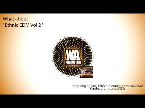 W. A. Production - What About: Ethnic EDM Vol. 2