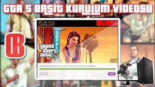 GTA 5 Basit Anlatımlı Kurulum Videosu | HD
