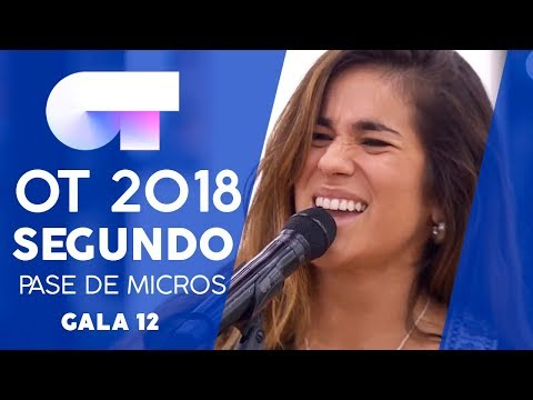"""YA LO SABES"" - JULIA | SEGUNDO PASE DE MICROS GALA 12 | OT 2018"