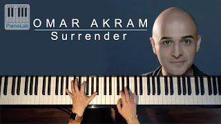 Surrender - OMAR AKRAM  - piano cover