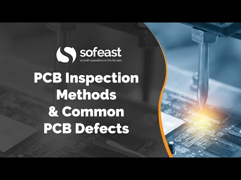 PCB Inspection Methods & Common PCB Defects