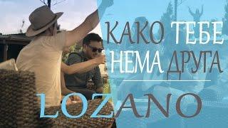 Lozano - Kako tebe nema druga (NEW 2015 )
