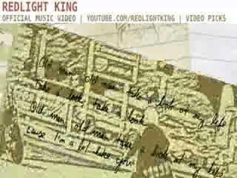 Redlight King - Old Man - Lyrics