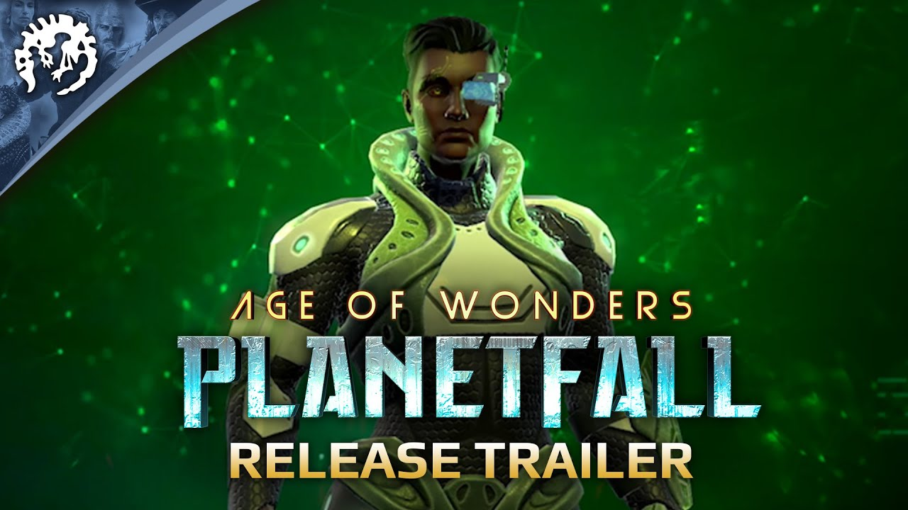 Age of Wonders: Planetfall Release Trailer