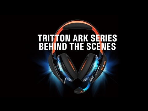 TRITTON ARK Series: Behind the Scenes