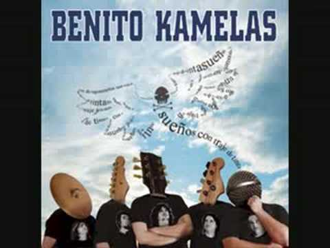 """Benito kamelas """" Aquellas cosas que soliamos hacer"""""""