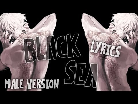 Nightcore - Black Sea [Male Version]